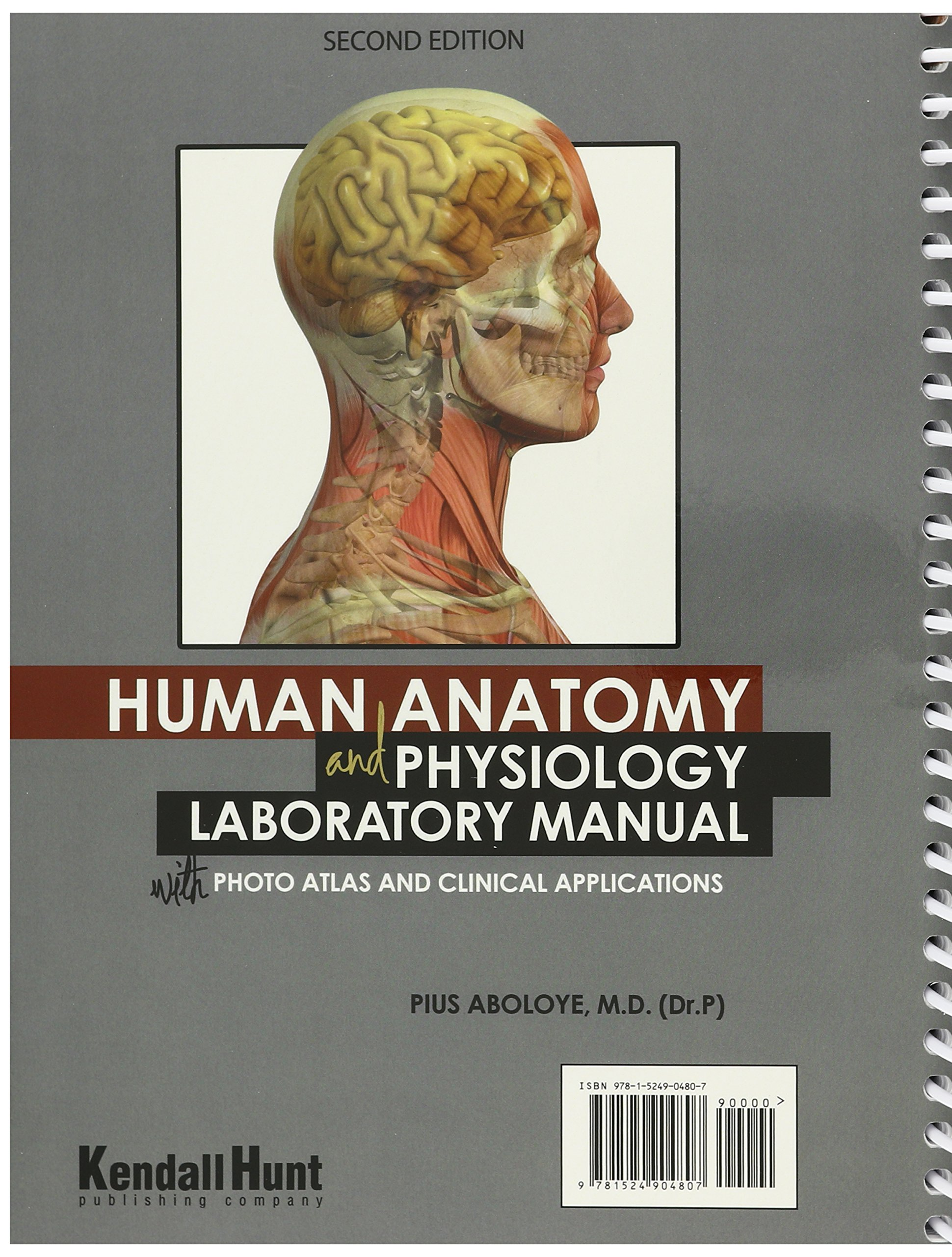 Human Anatomy and Physiology Laboratory Manual with Photo Atlas and Clinical  Applications: Amazon.co.uk: Pius Aboloye: 9781524904807: Books