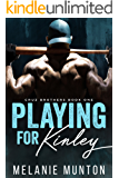 Playing for Kinley (Cruz Brothers Book 1)