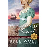 Condemned & Admired: The Earl's Cunning Wife (Love's Second Chance: Tales of Damsels...