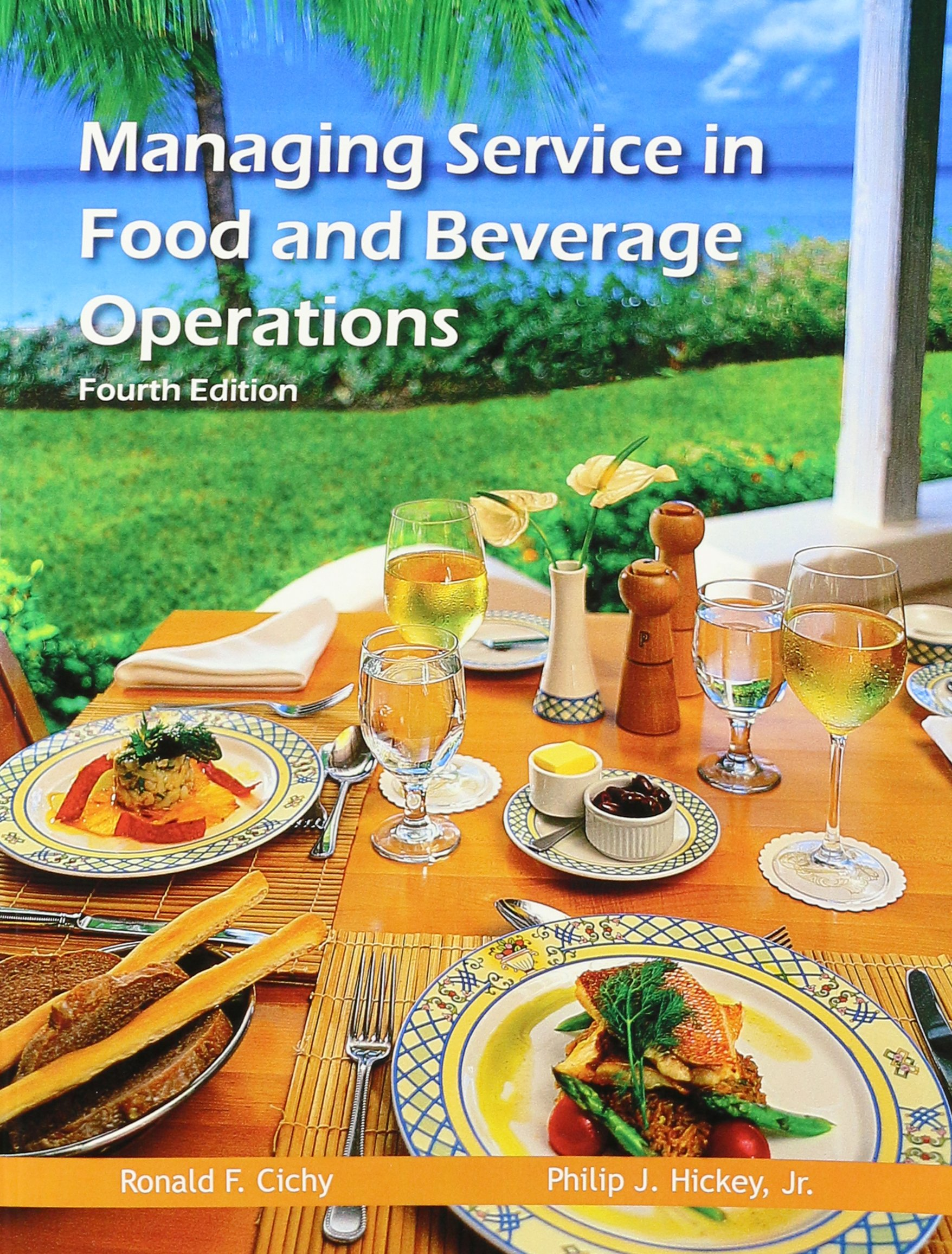 Buy Managing Service in Food and Beverage Operations (Educational Institute  Books) Book Online at Low Prices in India | Managing Service in Food and ...