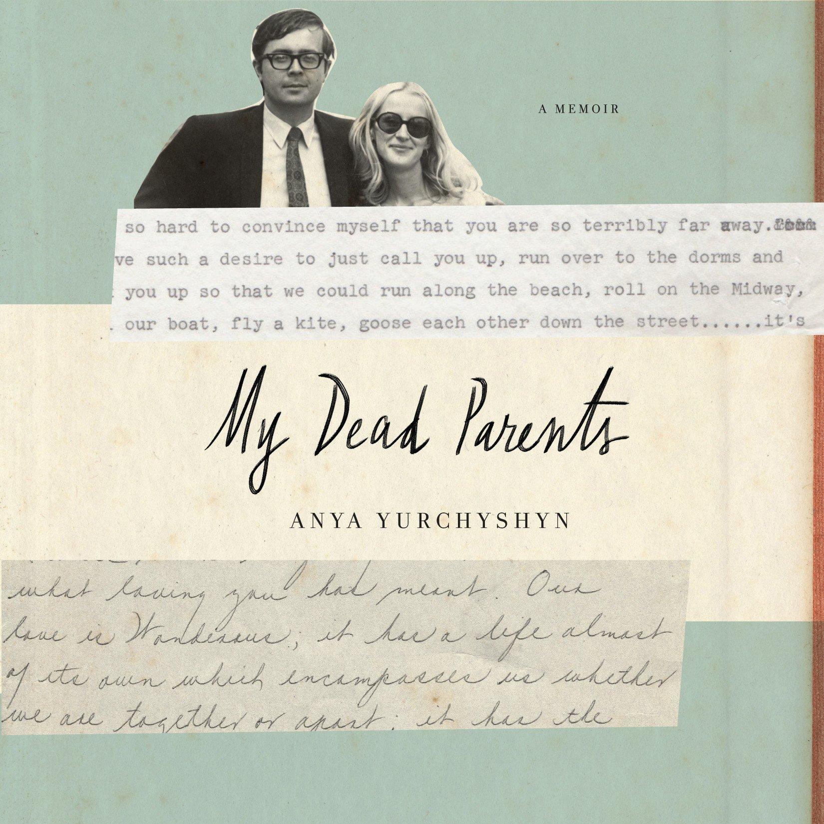 My Dead Parents: A Memoir