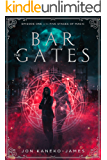 Bar the Gates (The Five Stages of Magic Book 1)
