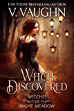 Witch Discovered: Sweet Paranormal Romance (Witches of Night Meadow Book 4)