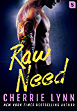 Raw Need (Larson Brothers)
