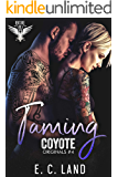 Taming Coyote (Devil's Riot MC: Originals Book 4)