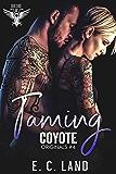 Taming Coyote (Devil's Riot MC: Originals Book 4)