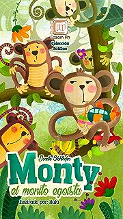 Monty, el monito egoísta: cuento ilustrado para niños prelectores (Colección Fa&San nº 2