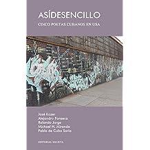 Así de sencillo: Cinco poetas cubanos en USA