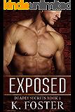 Exposed (Deadly Secrets Romantic Suspense Series Book 1)