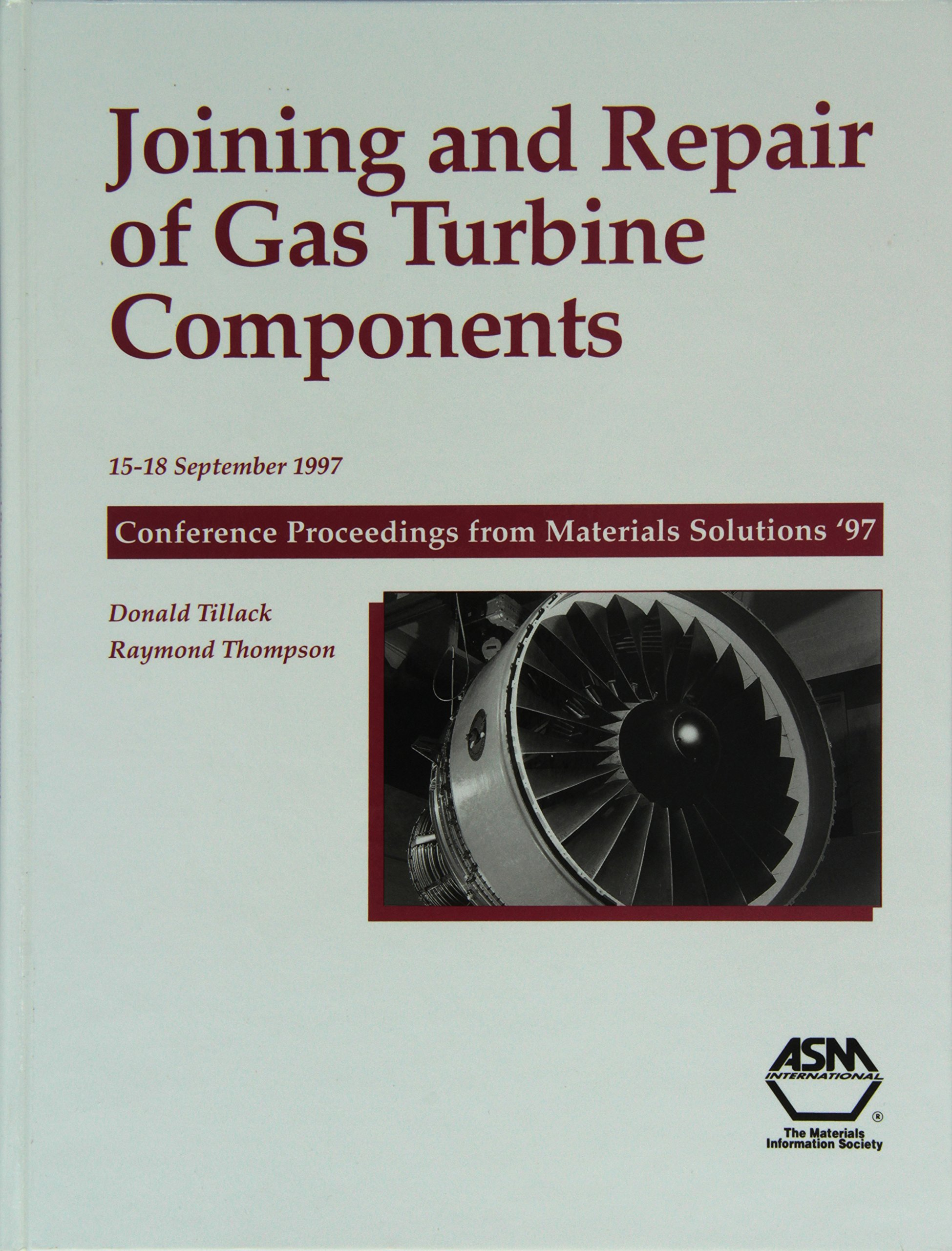 Joining and Repair of Gas Turbine Components: Raymond