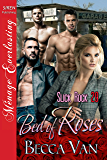 Bed of Roses [Slick Rock 29] (Siren Publishing Menage Everlasting)