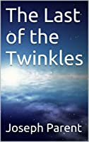 The Last Of The Twinkles (English