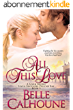 All This Love (Seven Brides Seven Brothers Pelican Bay Book 3) (English Edition)