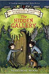 The Incorrigible Children of Ashton Place: Book II: The Hidden Gallery Kindle Edition