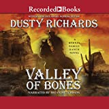 Valley of Bones (The Byrnes Family Ranch Series)