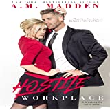 Hostile Workplace: A Breaking the Rules Novel