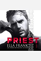 Confessions: Priest: Confessions Series, Book 3 Audible Audiobook