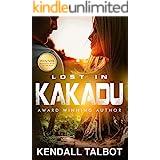 Lost In Kakadu: A survival romance novel