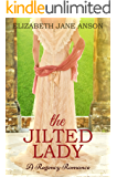 The Jilted Lady: A Regency Romance