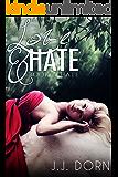 Love & Hate (Book One: Hate)