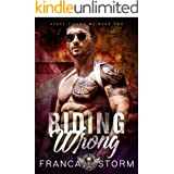 RIDING WRONG (Steel Titans MC, #2)