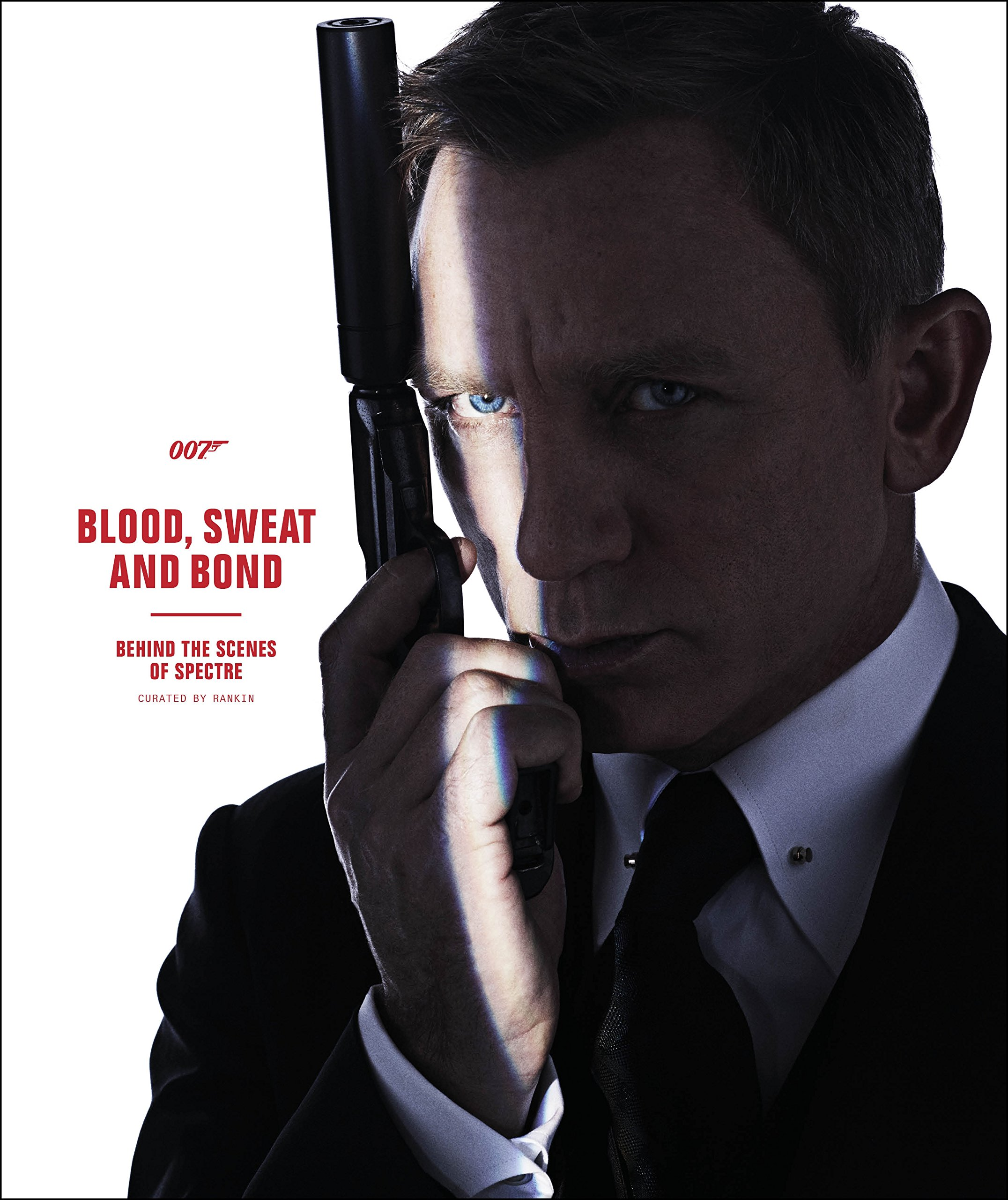 Blood, Sweat and Bond: Behind the Scenes of Spectre (Curated