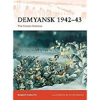 Demyansk 1942–43: The frozen fortress: 245
