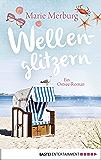 Wellenglitzern: Roman. Roman (Rügen-Reihe 1)
