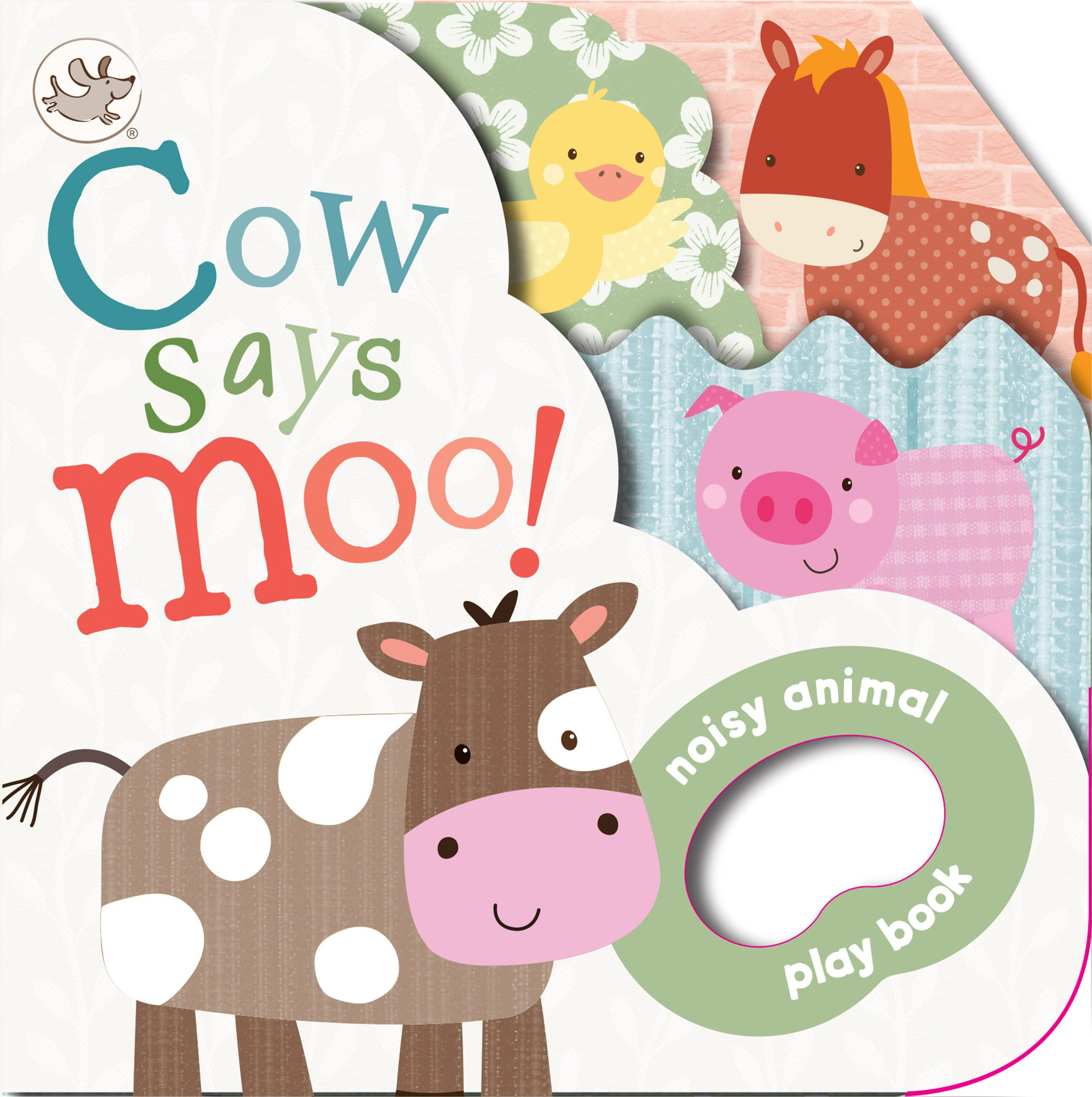 Download Cow Says Moo!: Noisy Animal Playbook ebook