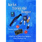 Kicks Tricks and Danger: A Button Up Detective Agency Cozy Mystery #4