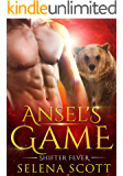 Ansel's Game (Shifter Fever Book 1)