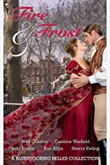 Fire & Frost: A Bluestocking Belles Collection Kindle Edition