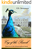 Cry of the Peacock: Book two in the Metamorphoses series (English Edition)
