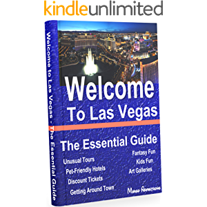 Welcome to Las Vegas: The Essential Guide