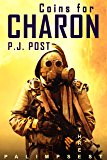 Coins for Charon: Palimpsest, Book 3