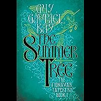 The Summer Tree (Fionavar Tapestry Book 1) (English Edition)