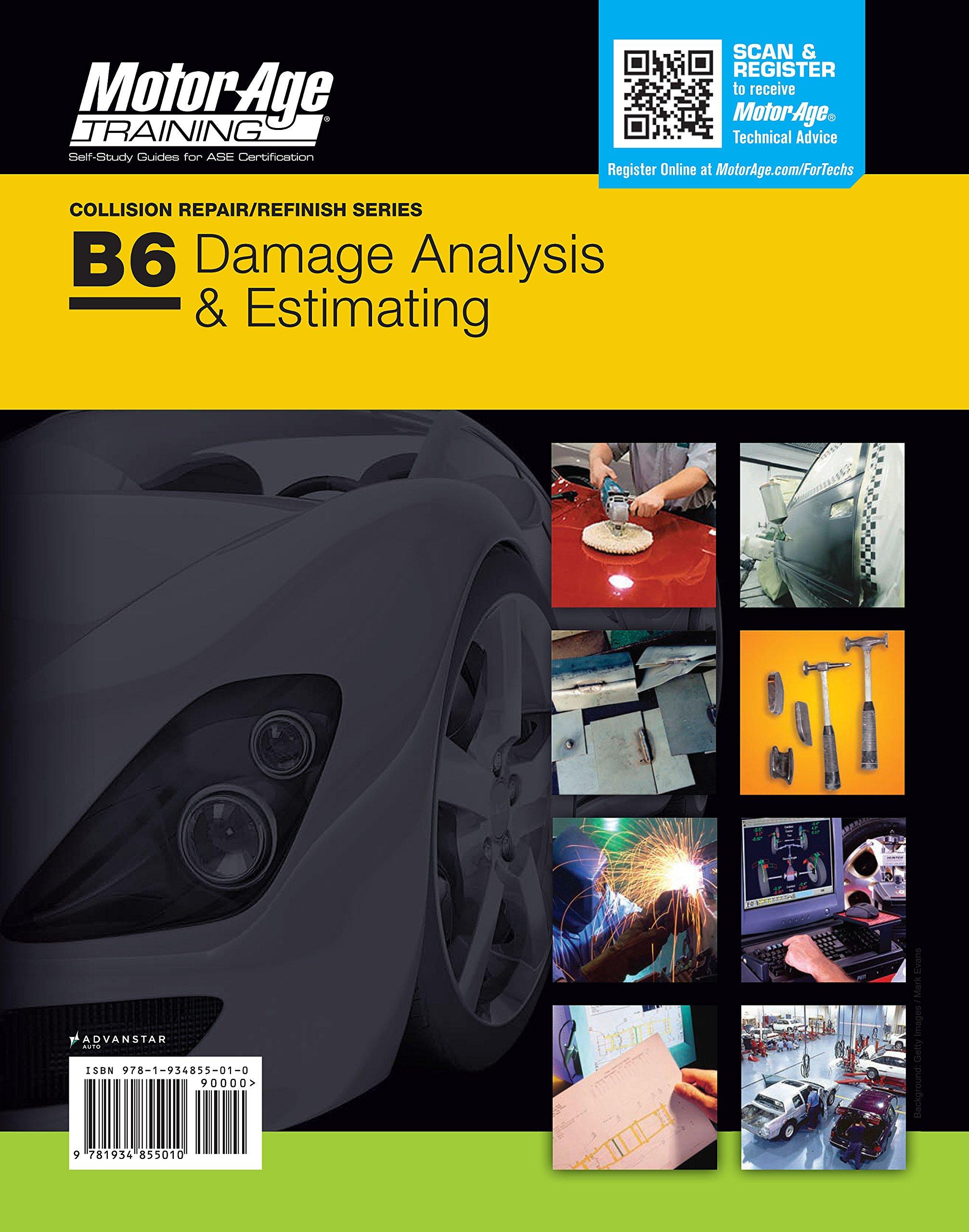 ASE B6 Practice Test -Damage Analysis & Estimating Certification (Motor Age  Training): Motor Age Staff: 9781934855010: Amazon.com: Books