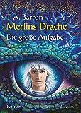Merlins Drache II - Die große Aufgabe: Roman