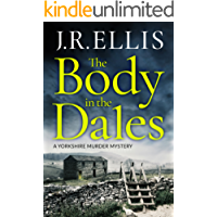 The Body in the Dales (A Yorkshire Murder Mystery Book 1)