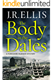 The Body in the Dales (A Yorkshire Murder Mystery Book 1) (English Edition)