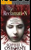 Reclamation: Ceiba Pentandra Series (Book Three) (Intrigue Mystery & Family Saga Fiction 3)