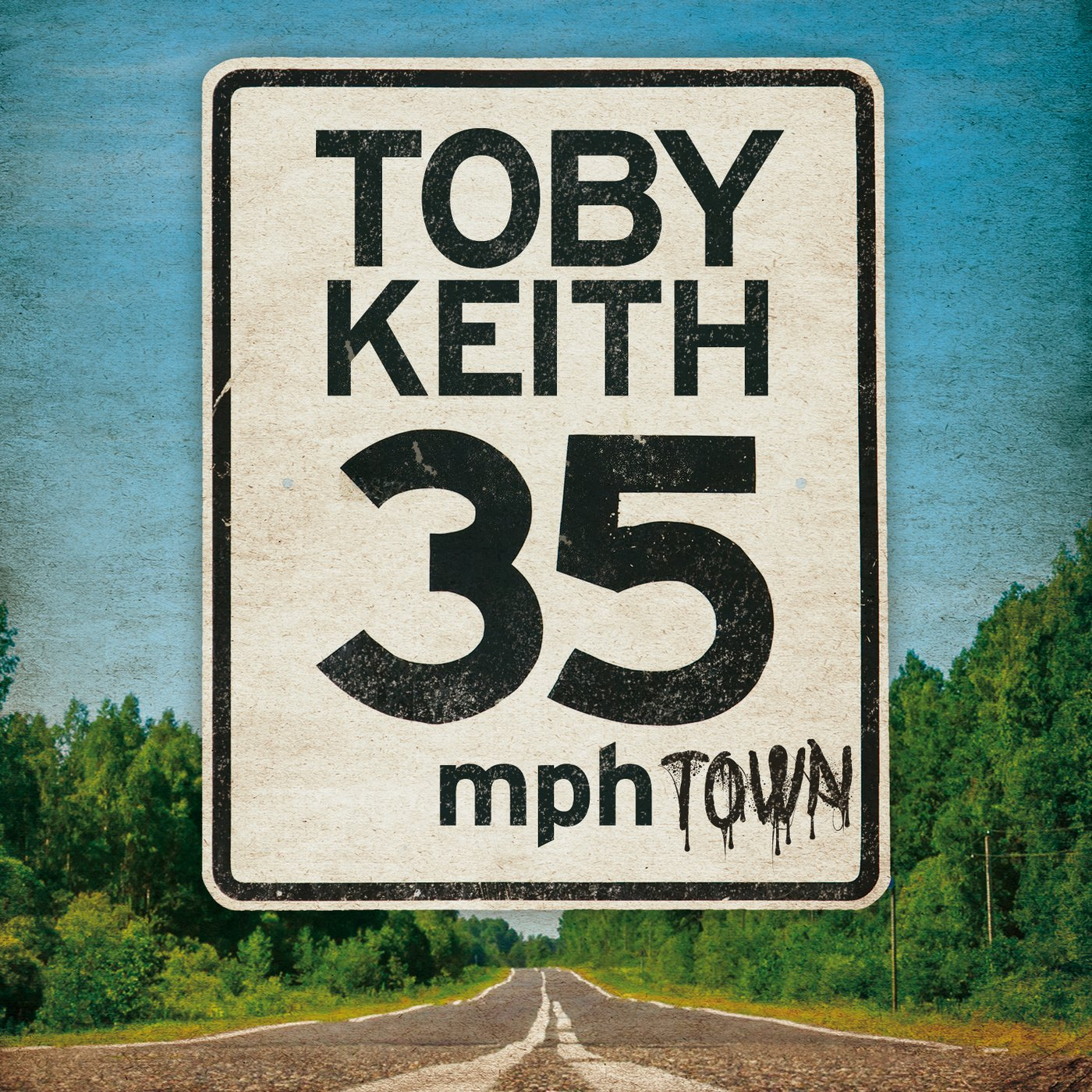 CD : Toby Keith - 35 MPH Town