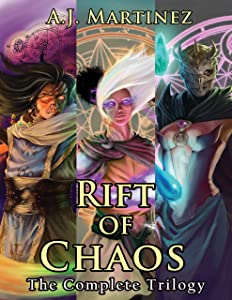 Rift of Chaos: The Complete Trilogy Omnibus