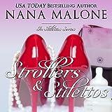 Strollers & Stilettos: In Stilettos, Book 4