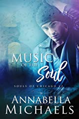 Music of the Soul; Souls of Chicago #2 Kindle Edition