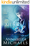 Music of the Soul; Souls of Chicago #2