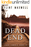 Dead End: A Zombie Novel (Jack Zombie Book 5)