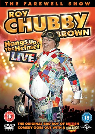 About one Roy chubby brown shows join. was