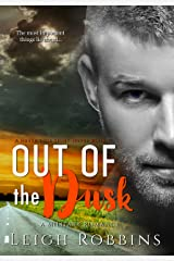 Out Of The Dusk (A Military Romance) (Never Lose Sight Series Book 3) Kindle Edition