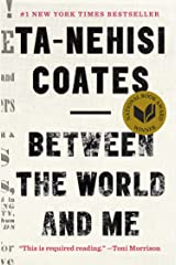 Between the World and Me Kindle Edition